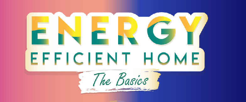 Complete Guide To Energy Efficient Homes [Infographic]