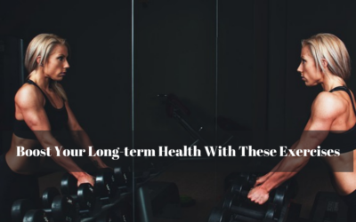 Boost Your Long-term Health With These Exercises