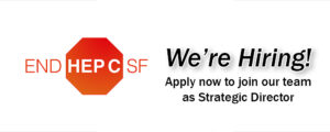 End Hep C SF hiring Strategic Director