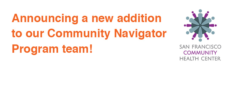 Announcing a new addition to our Community Navigator Program team