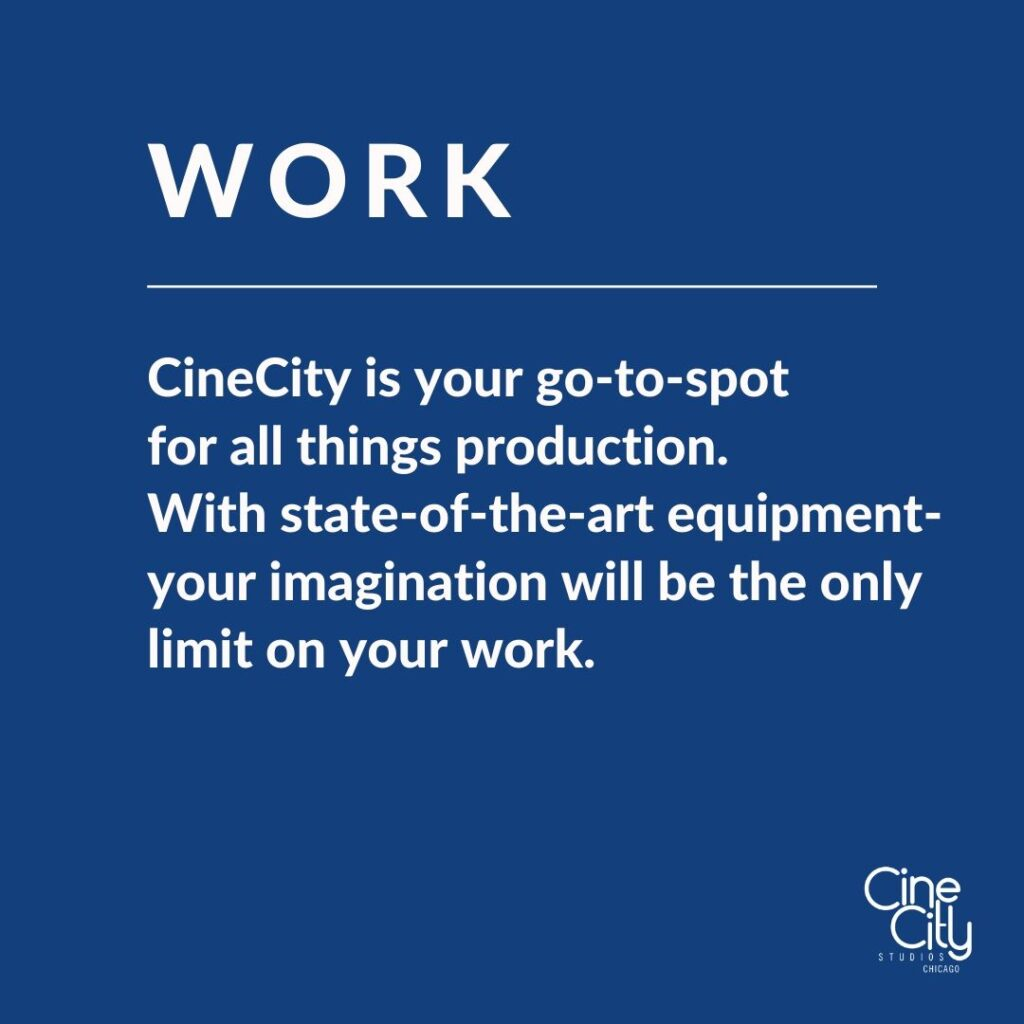 CinCity is your go-to-spot for all things production. With state-of-the-art equipment- your imagination will be the only limit on your work.