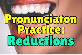 Reduction sound in English