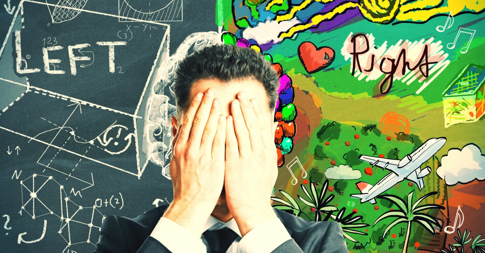 Right-Brained or Left-Brained. Which One Are You?