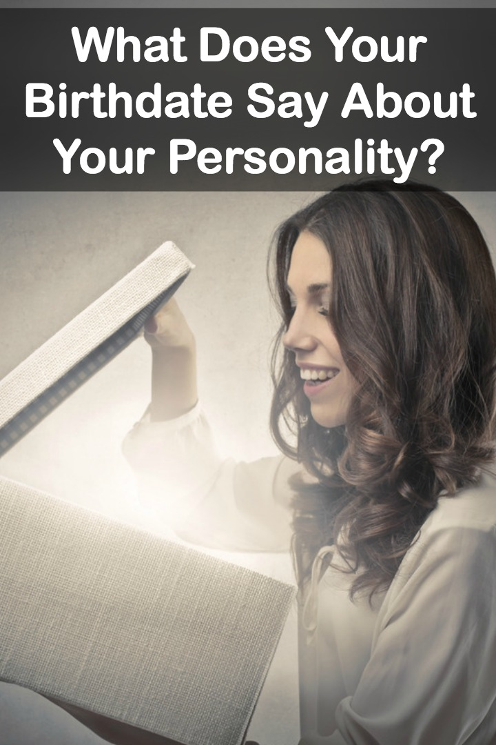 What Does Your Birthdate Say About Your Personality -
