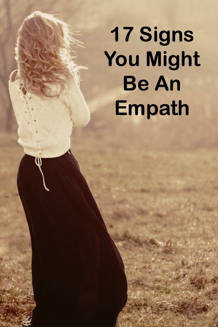 17 Signs You Might Be An Empath -