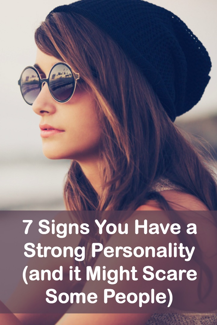7 Signs You Have a Strong Personality (and it Might Scare Some People) - http://personalitybuzz.com/strong-personality/