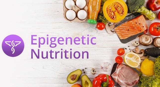 Epigenetic Nutrition