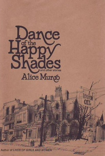 Munro's first collection of stories, Dance of the Happy Shades