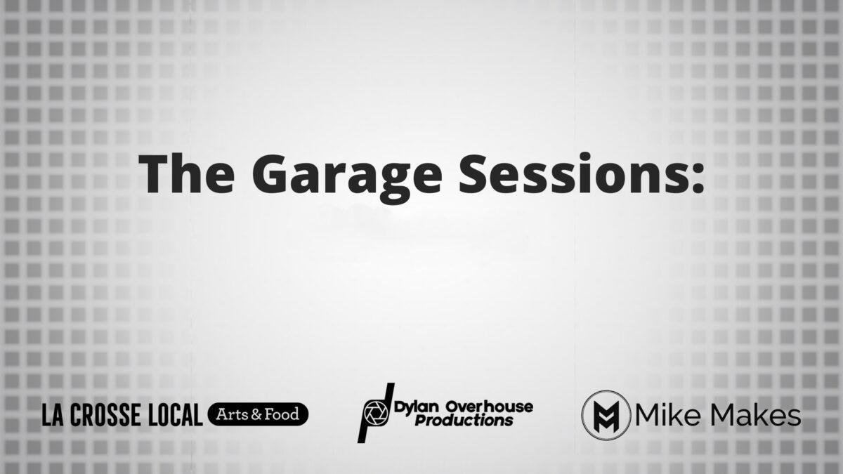 Garage Sessions