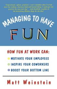 managing-to-have-fun-by-matt-weinstein
