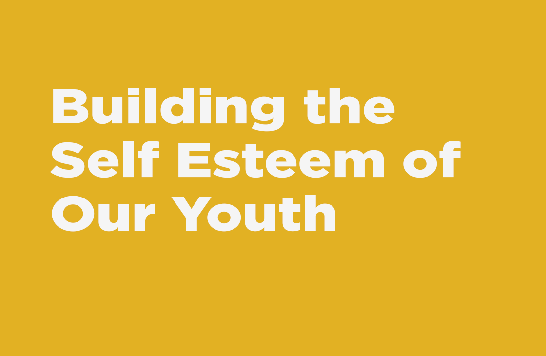 """""""Building The Self Esteem Of Our Youth"""" - Sermon"""