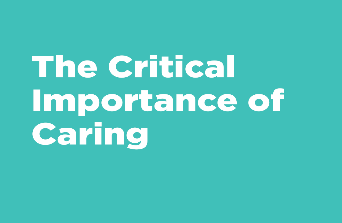 """""""The Critical Importance Of Caring"""" - Sermon"""