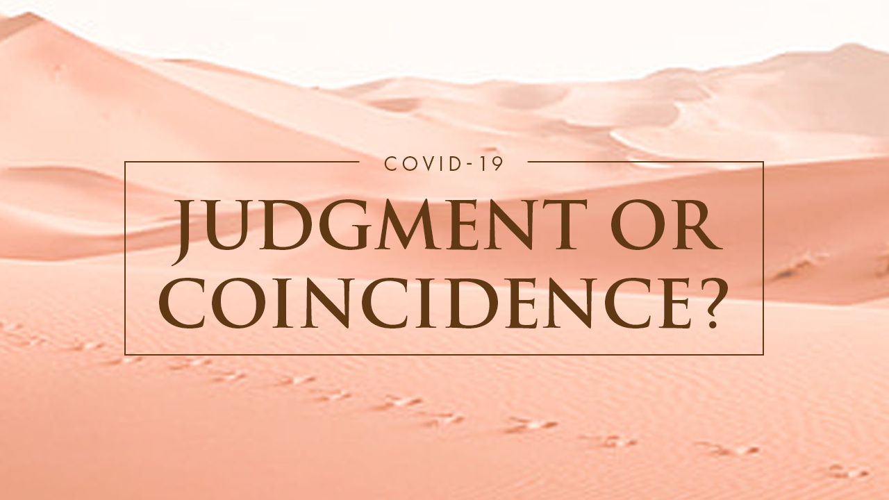 COVID-19: Judgement Or Coincidence?