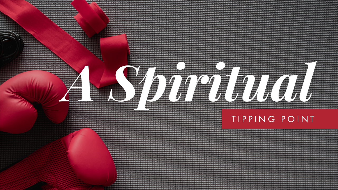 A Spiritual Tipping Point