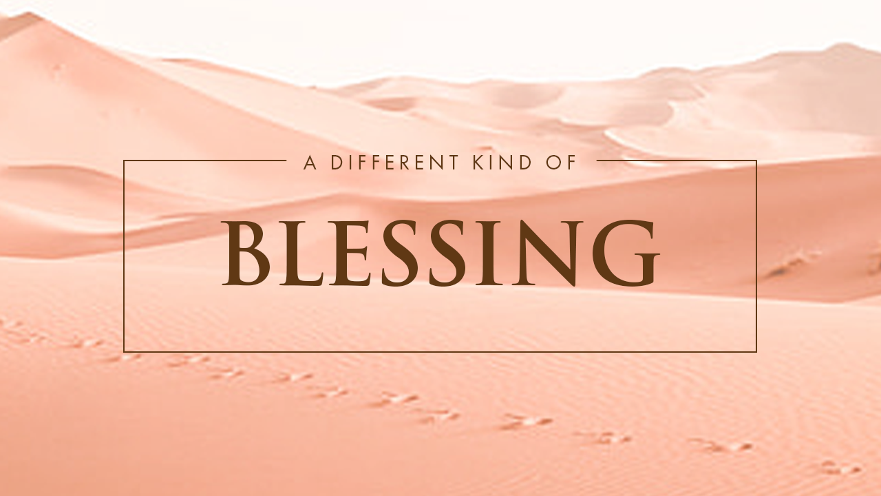 A Different Kind Of Blessing