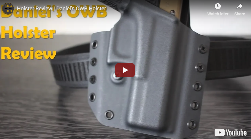 Holster Review - Daniel's Holsters Outside-the-Waistband Kydex Holster