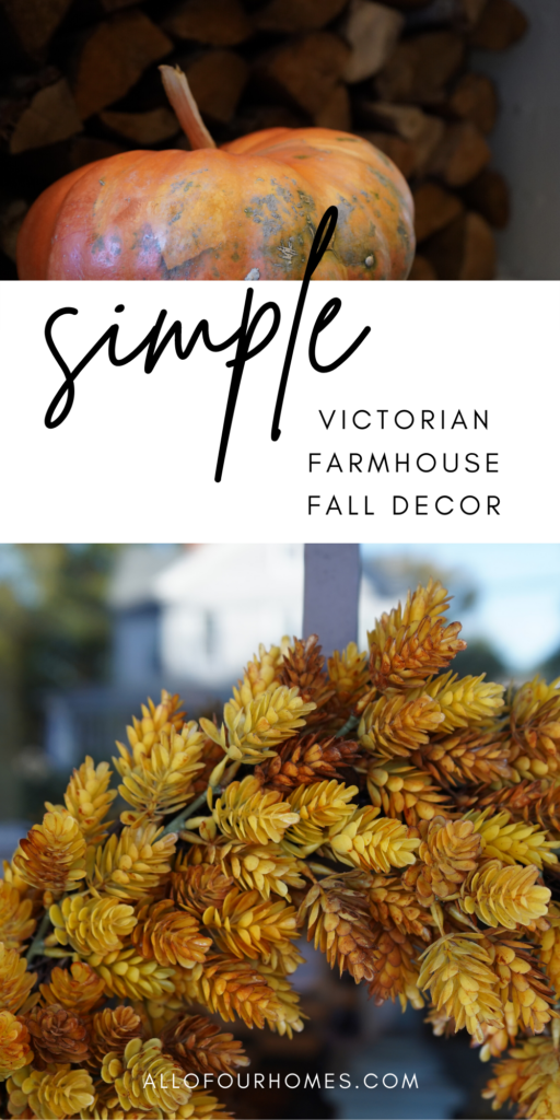 Simple Victorian Farmhouse Fall