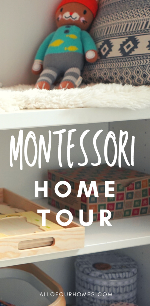 Montessori Home Tour