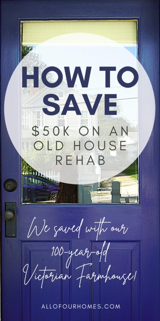 Old House Renovation Save Money