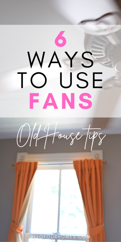 How to Use Fans