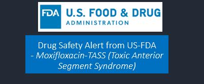 Moxifloxacin-Drug Safety Alert from US-FDA