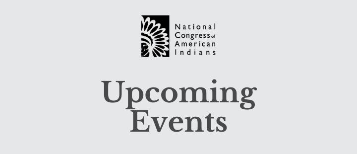 NCAI Upcoming Events