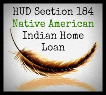SECTION 184 SKILLED WORKER PROGRAM: U.S. Department of Housing and Urban Development Section 184 Native American Indian Home Loan