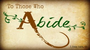A Promise To Those Who Abide In Him