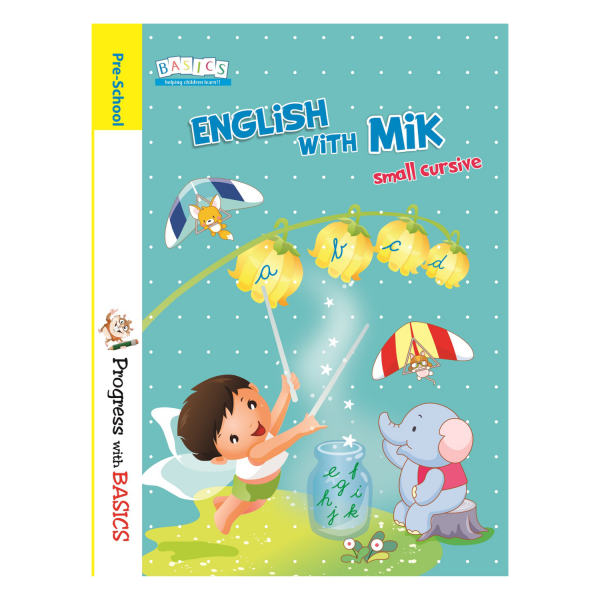 Basics English with mik Cursive Writing