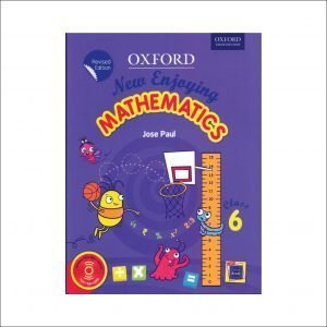 Oxford New Enjoying Mathematics (Revised Edition) Class 6