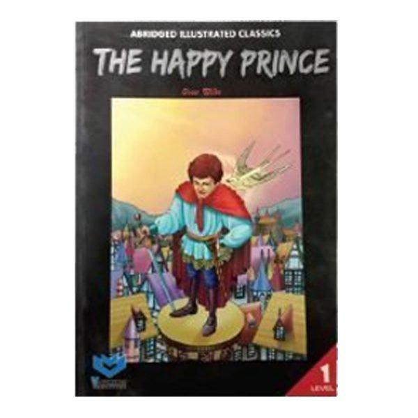 Abridged Illustrated Classics The Happy Princes Oscar Wilde