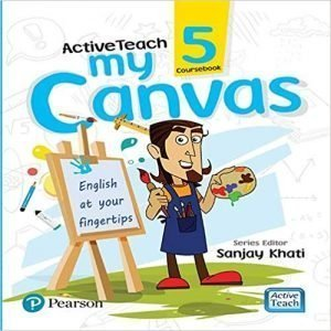 ActiveTeach My Canvas book 5 by Pearson for CBSE English Class 5