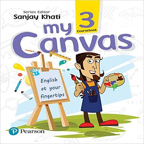 My Canvas Coursebook by Pearson for CBSE English Class 3