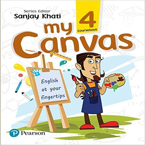 My Canvas Coursebook by Pearson for CBSE English Class 4