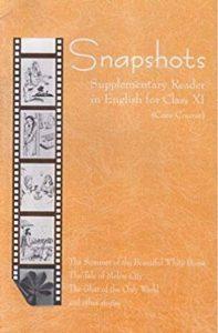 Snapshots Suppl Reader In English Class 11
