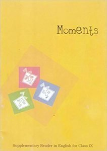 Moments : Supplementary Reader in English for Class - 9