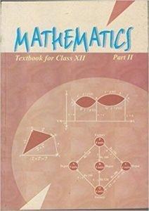 Mathematics Textbook for Class 12 Part - 2 NCERT