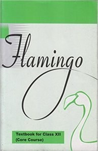 Flamingo Class 12th Ncert