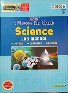 Candid Three in One Lab Manual in Science (Class 9)