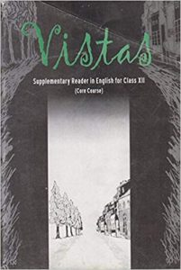 Vistas Supplement Reader in English for Class 12th NCERT