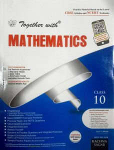 Together with Mathematics Class 10th (with NCERT Solutions) 2017 - 18 Edition