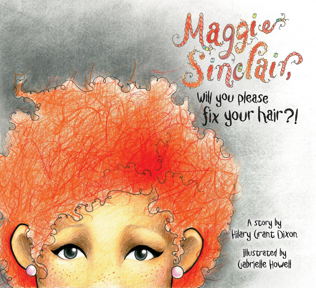 Maggie Sinclair Will You Please Fix Your Hair