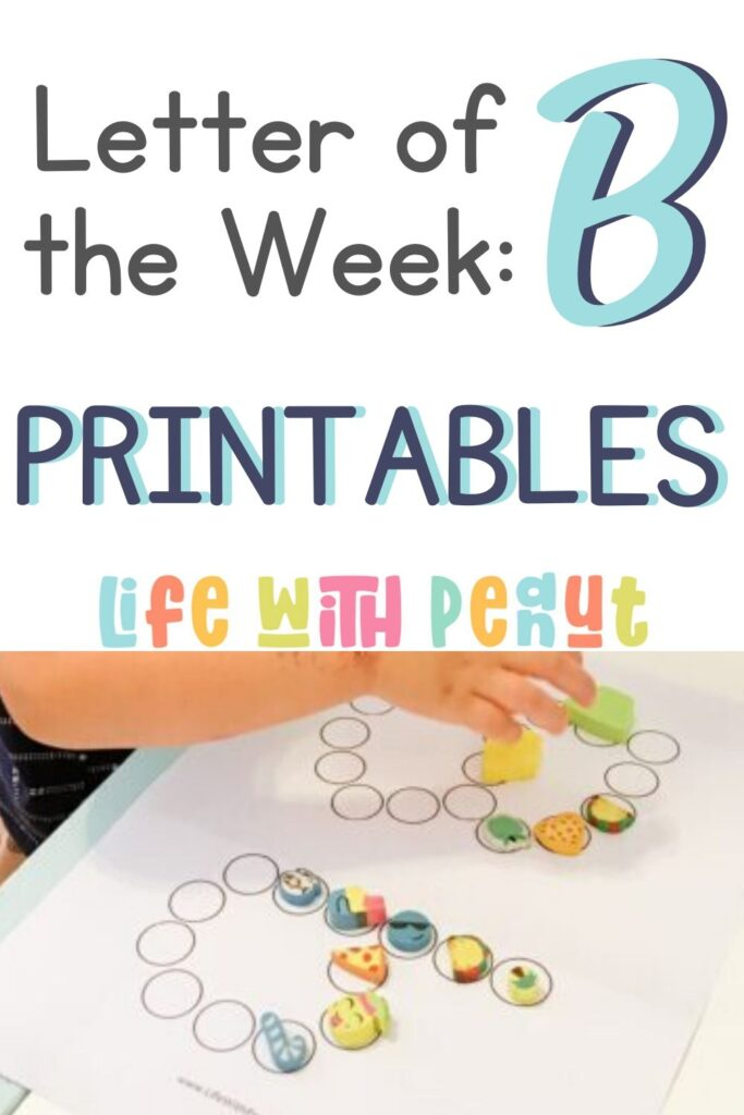 """Learning the alphabet isn't always easy for a toddler, preschooler, or even kindergartener! But these fun """"Letter of the Week"""" activity printable curriculum packs are perfect for helping kids have a blast working on their ABCs. Worksheets, games, activities, and more! This week's letter is letter B!"""