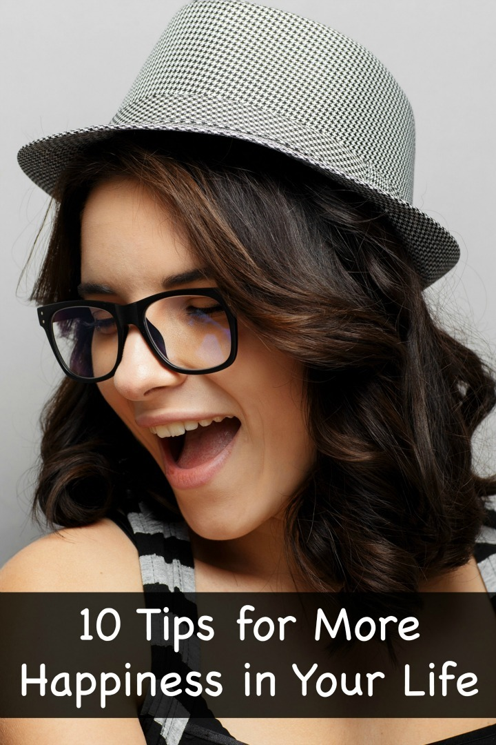10 Tips for More Happiness in Your Life ~