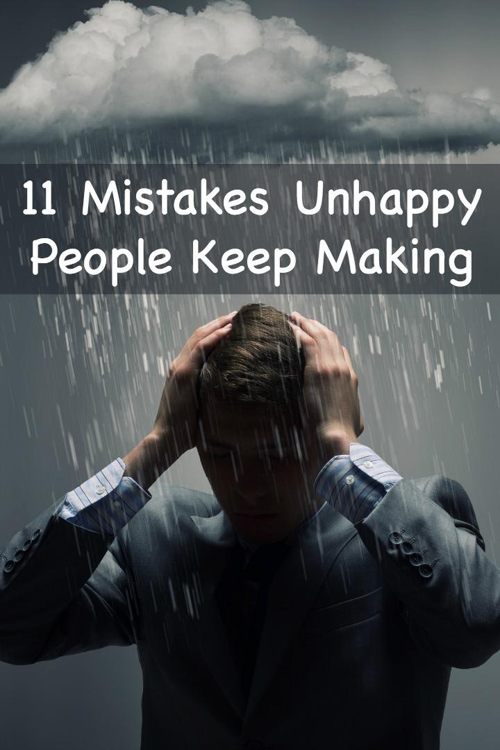 11MistakesUnhappy People Keep Making ~