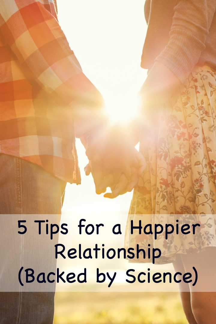 5 Tips for a Happier Relationship (Backed by Science) - https://thepowerofhappy.com/tips-for-a-happier-relationship/