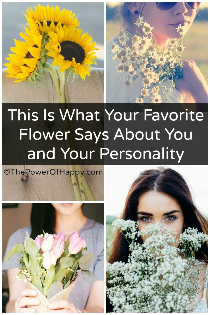 This Is What Your Favorite Flower Says About You and Your Personality https://thepowerofhappy.com/what-your-favorite-flower-says-about-you/