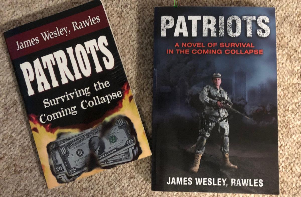 My copies of Patriots by James Wesley, Rawles