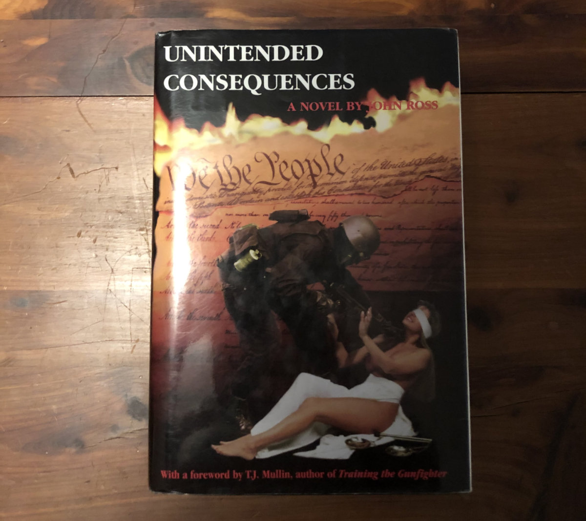 Unintended Consequences by John Ross