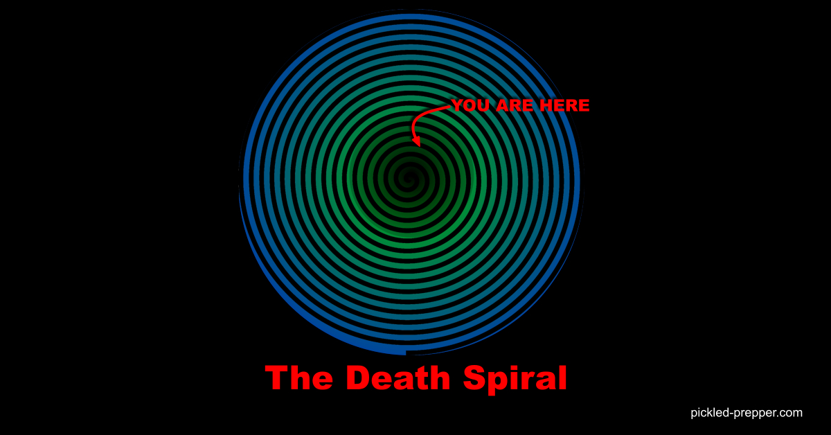 We are Caught in a Death Spiral